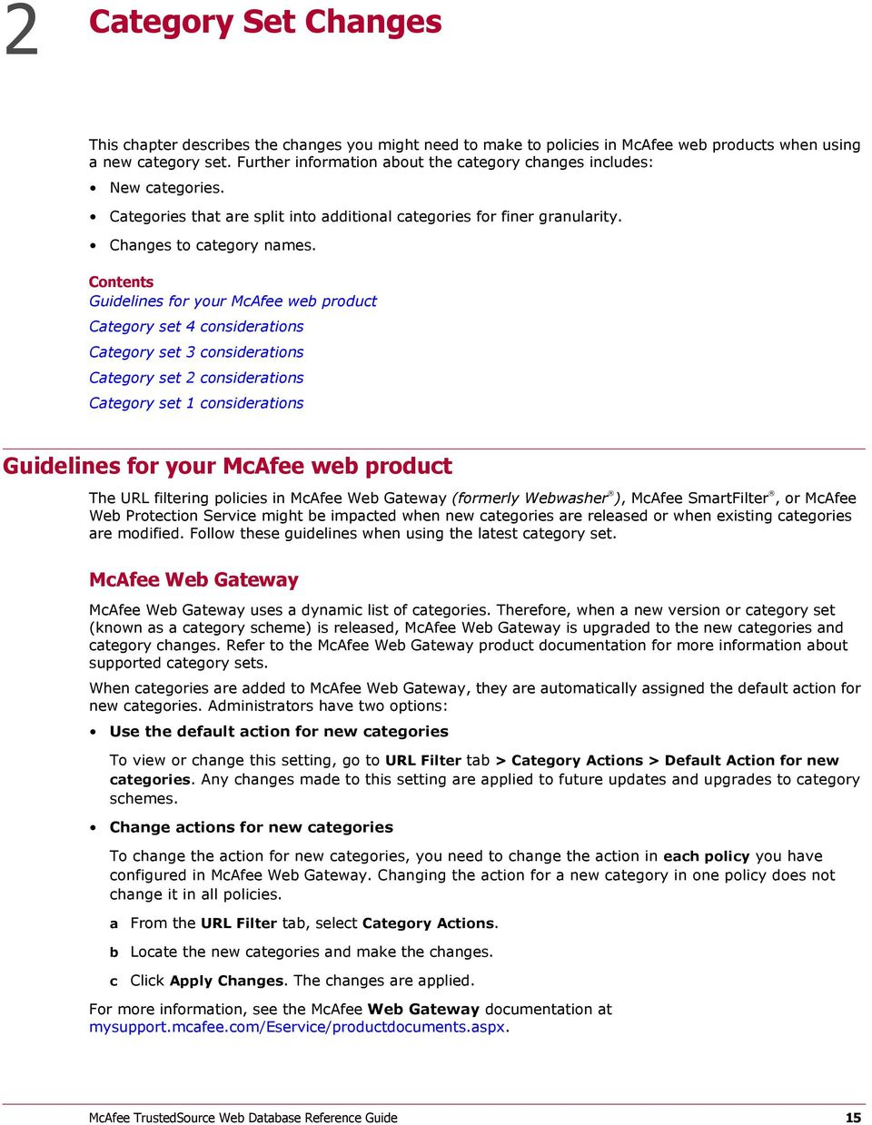 Contents Guidelines for your McAfee web product Category set 4 considerations Category set 3 considerations Category set 2 considerations Category set 1 considerations Guidelines for your McAfee web