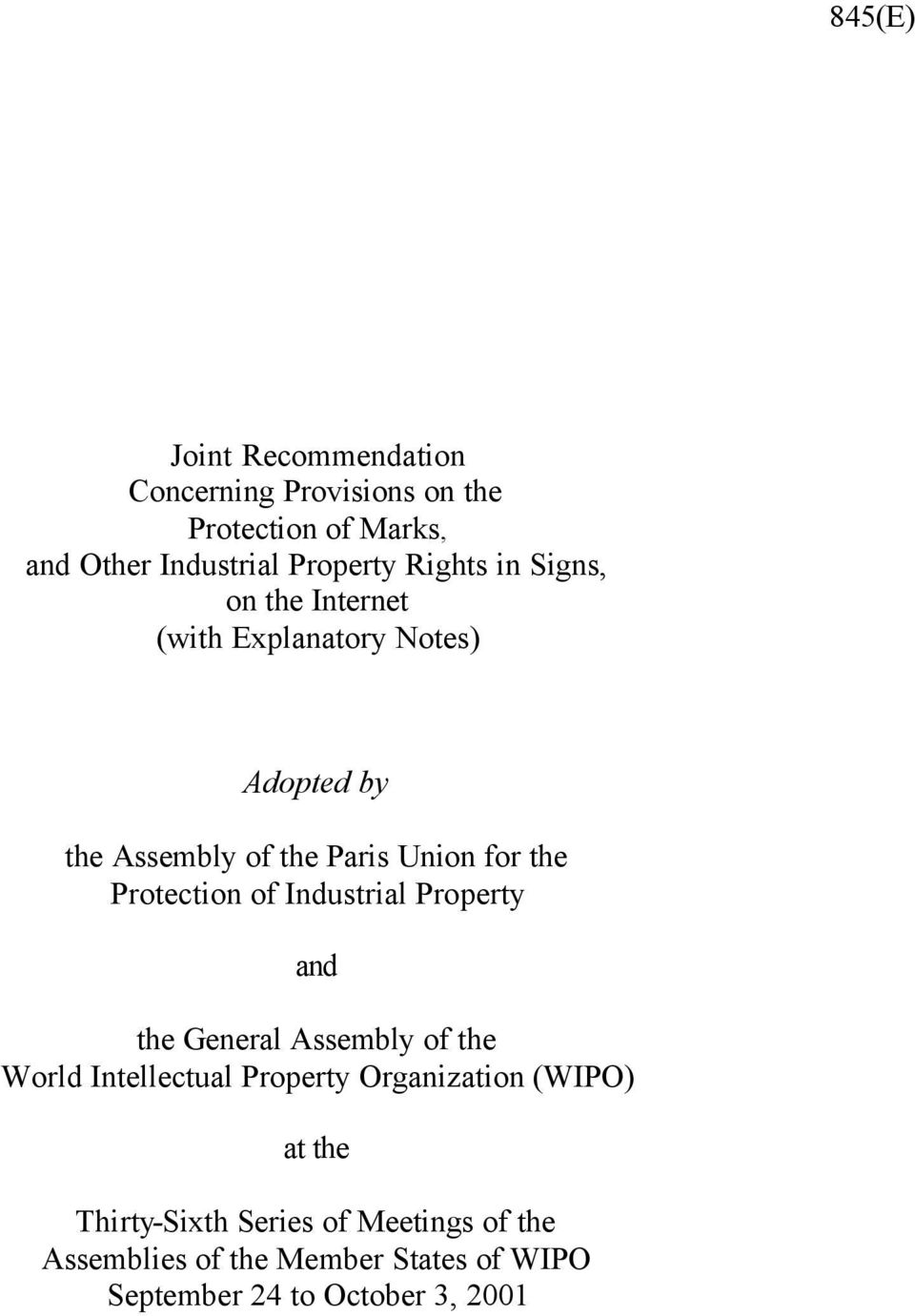 Protection of Industrial Property and the General Assembly of the World Intellectual Property Organization