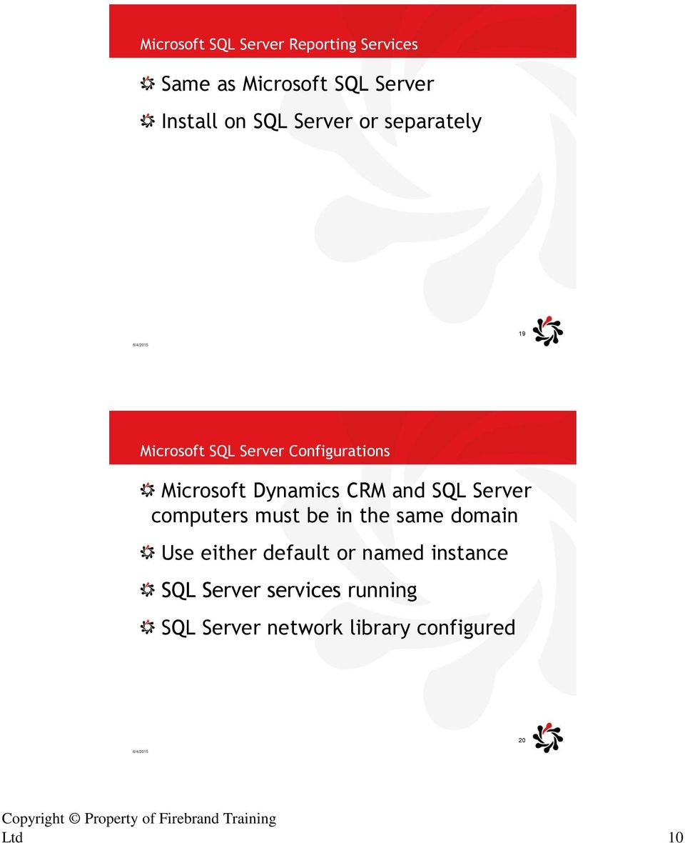 Server computers must be in the same domain Use either default or named instance SQL Server services