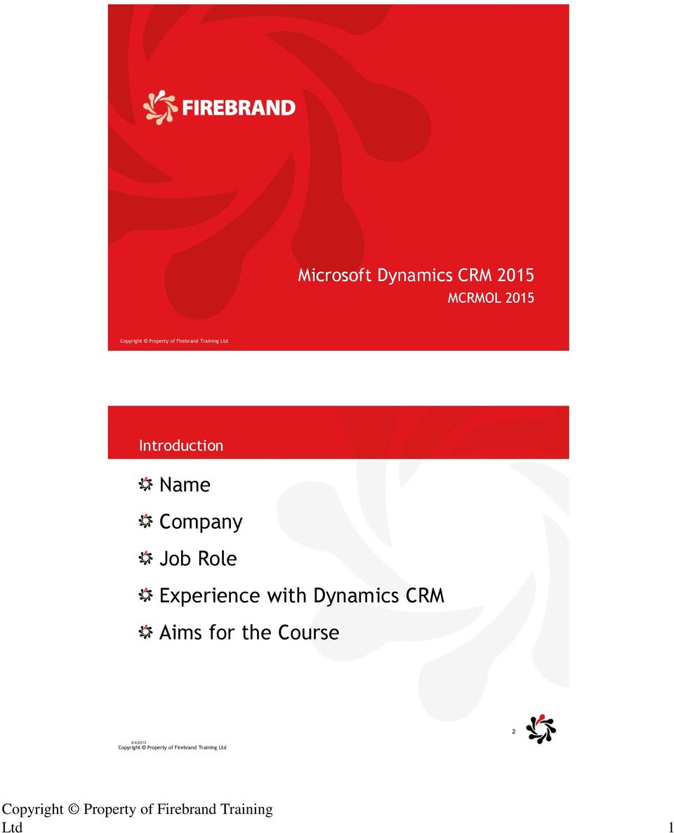 with Dynamics CRM Aims for the Course Copyright Property 2 of