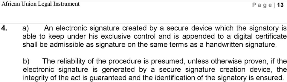 is appended to a digital certificate shall be admissible as signature on the same terms as a handwritten signature.