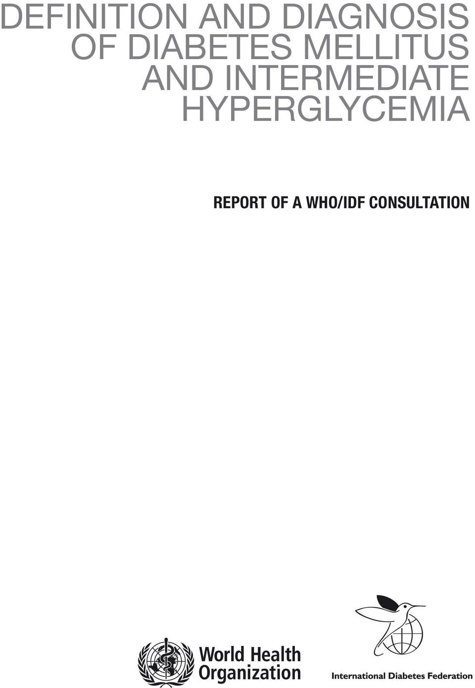 intermediate hyperglycemia