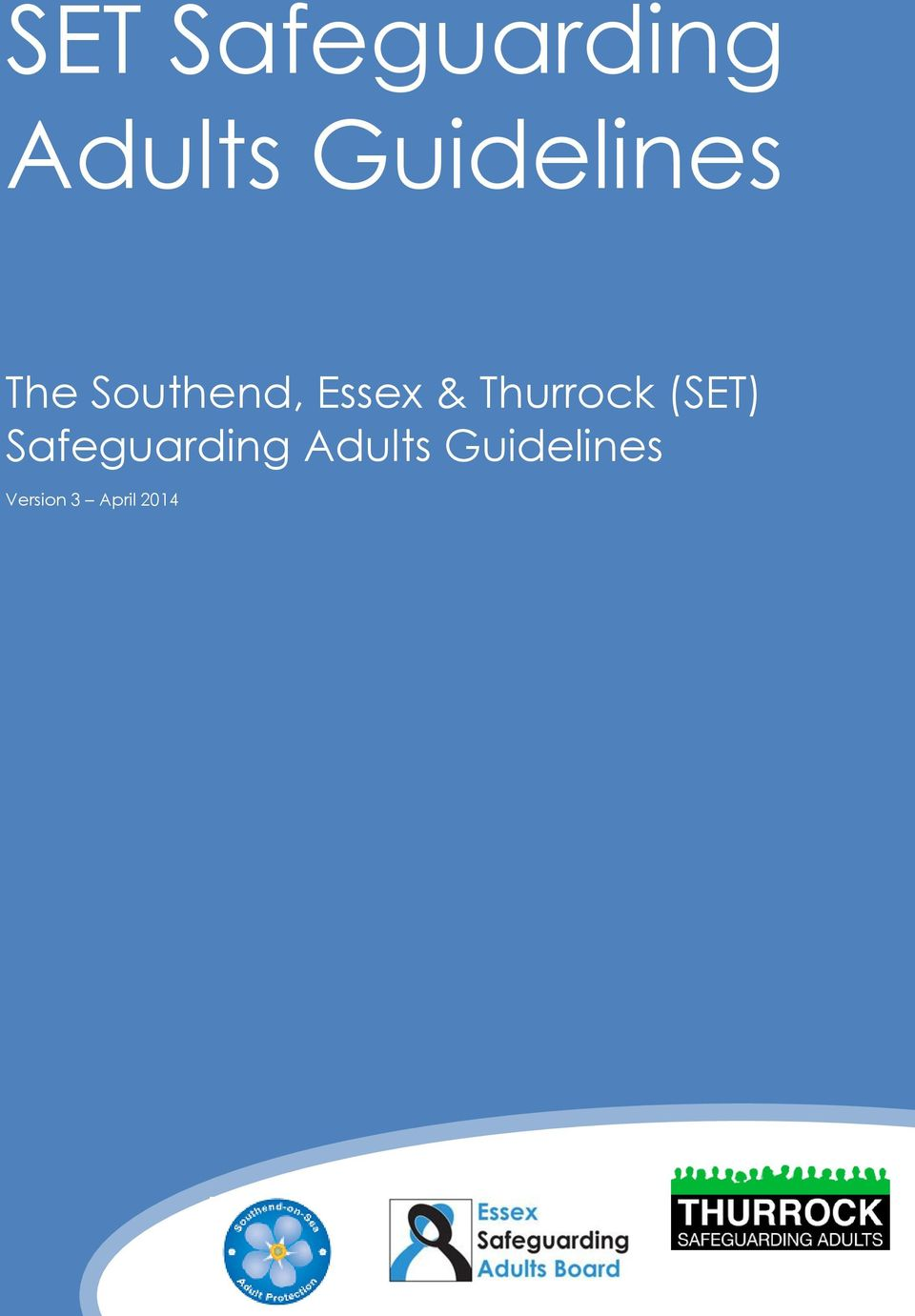 & Thurrock (SET) Safeguarding