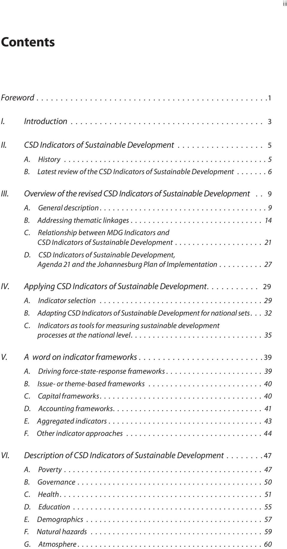Addressing thematic linkages.............................. 14 C. Relationship between MDG Indicators and CSD Indicators of Sustainable Development.................... 21 D.