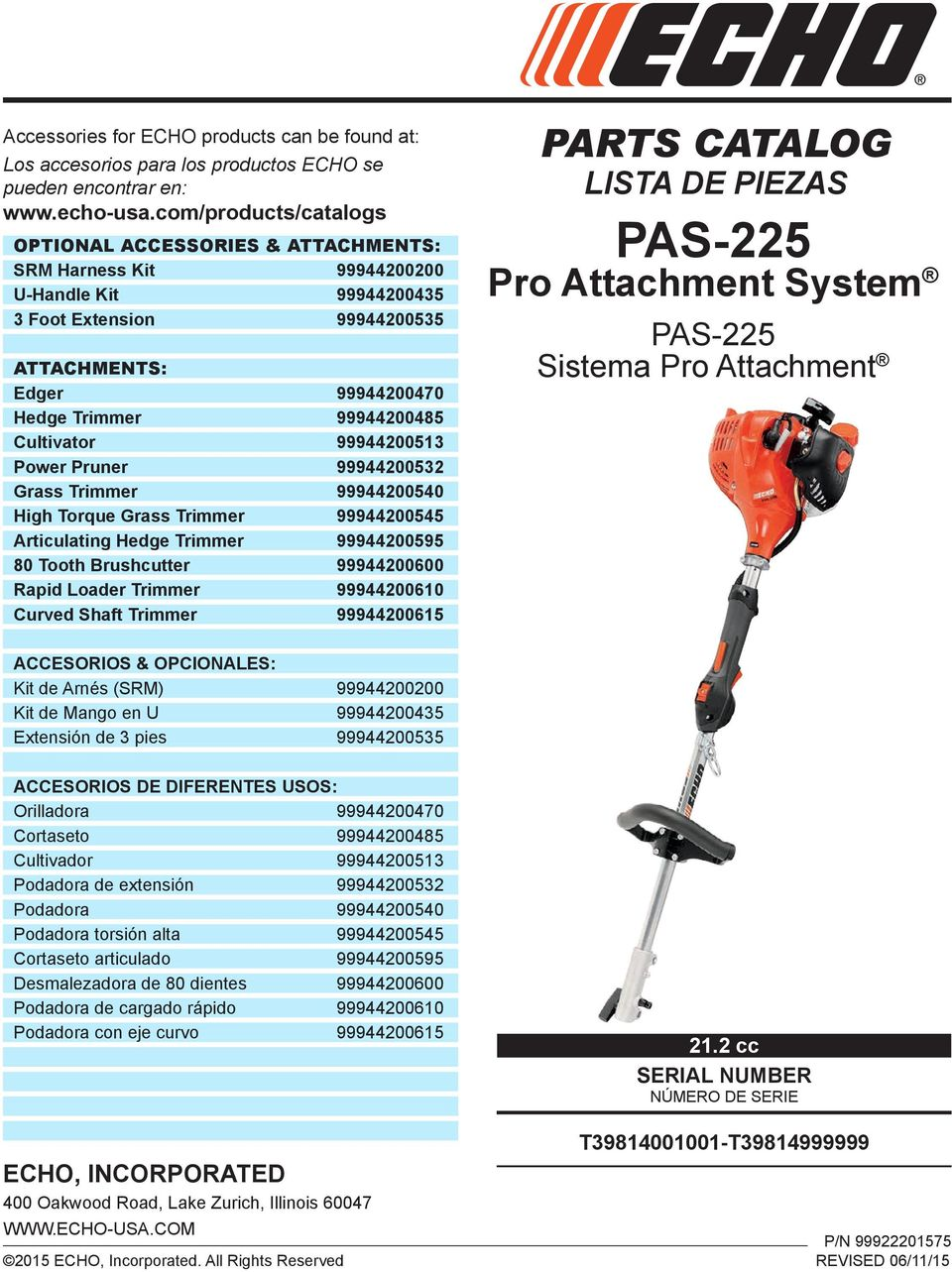 000 High Torque Grass Trimmer 00 Articulating Hedge Trimmer 00 80 Tooth Brushcutter 0000 Rapid Loader Trimmer 000 Curved Shaft Trimmer 00 PARTS CATALOG LISTA DE PIEZAS PAS- Pro Attachment System PAS-