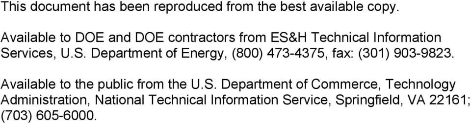 H Technical Information Services, U.S. Department of Energy, (800) 473-4375, fax: (301) 903-9823.