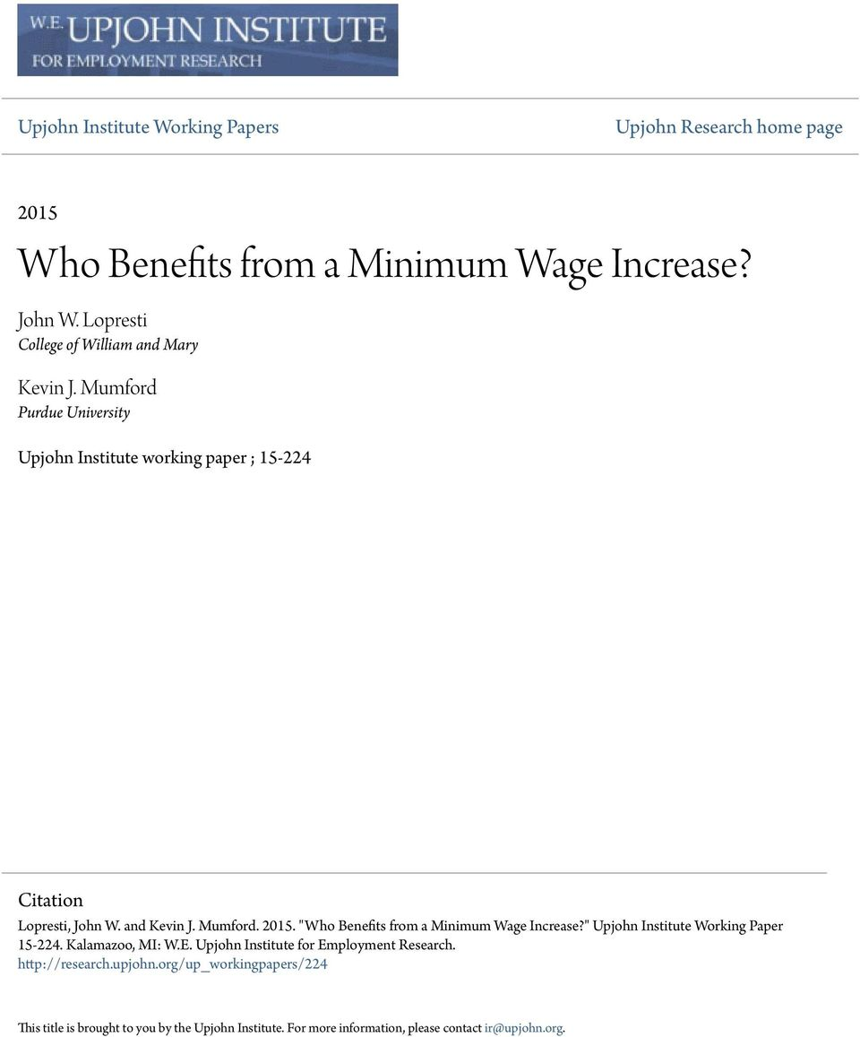 "and Kevin J. Mumford. 2015. ""Who Benefits from a Minimum Wage Increase?"" Upjohn Institute Working Paper 15-224. Kalamazoo, MI: W.E."