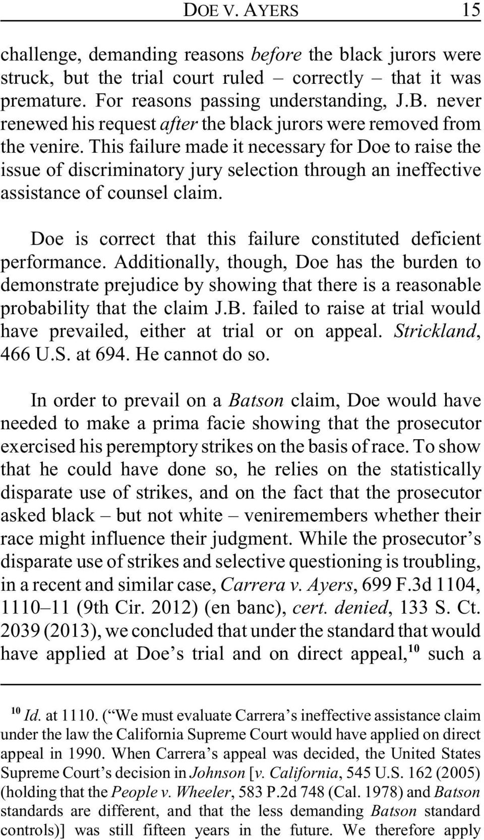 This failure made it necessary for Doe to raise the issue of discriminatory jury selection through an ineffective assistance of counsel claim.