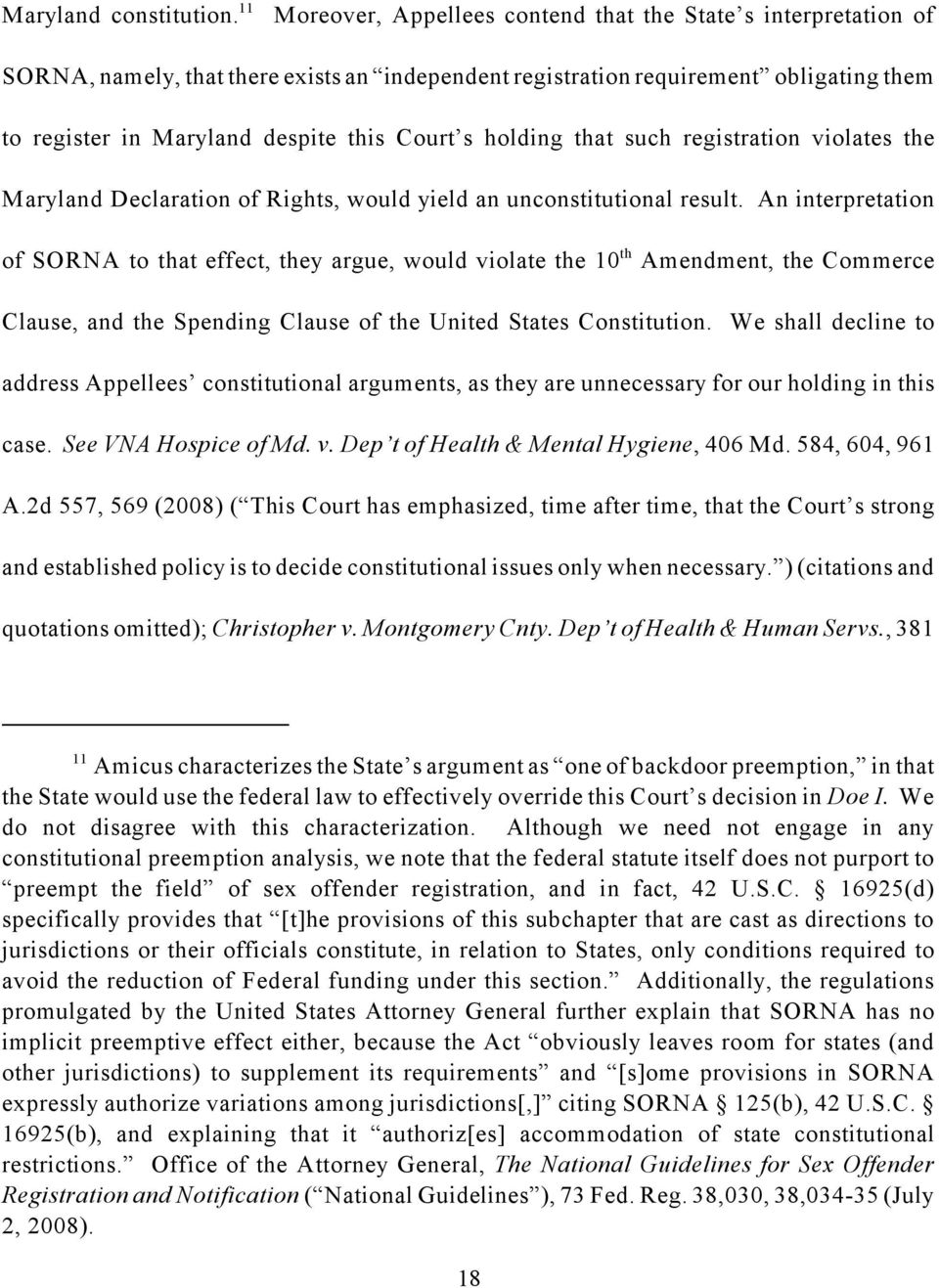 holding that such registration violates the Maryland Declaration of Rights, would yield an unconstitutional result.