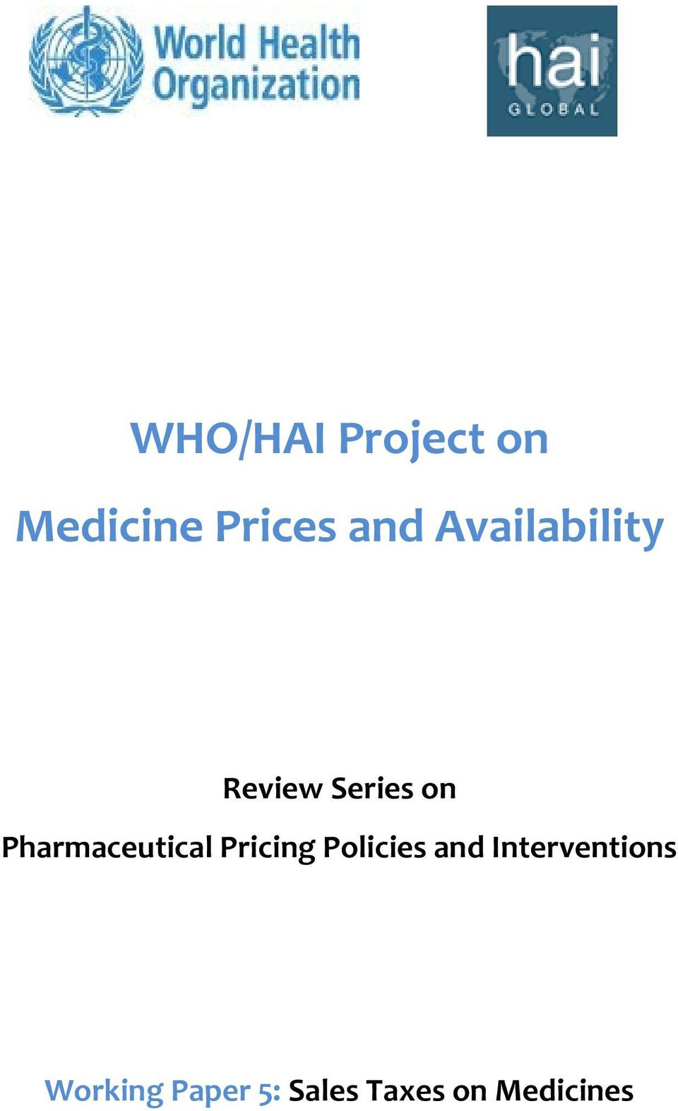 Pharmaceutical Pricing Policies and