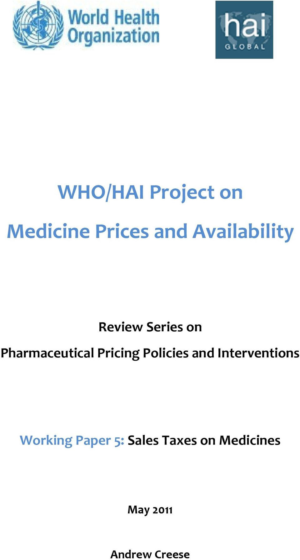 Pricing Policies and Interventions Working