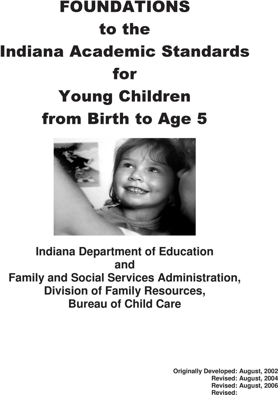 Administration, Division of Family Resources, Bureau of Child Care