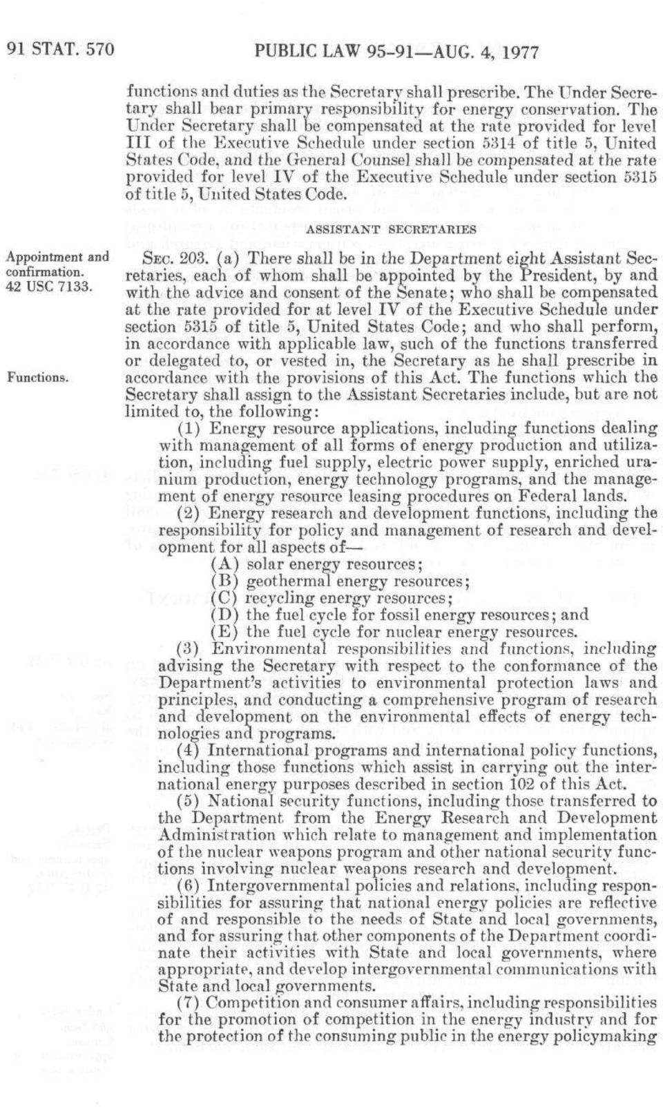 at the rate provided for level IV of the Executive Schedule under section 5315 of title 5, United States Code. Appointment and confirmation. 42 use 7133. Functions. ASSISTANT SECRETARIES SEC. 203.