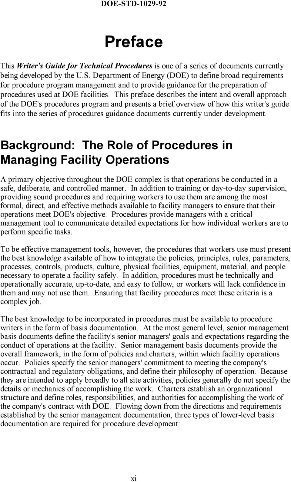 This preface describes the intent and overall approach of the DOE's procedures program and presents a brief overview of how this writer's guide fits into the series of procedures guidance documents