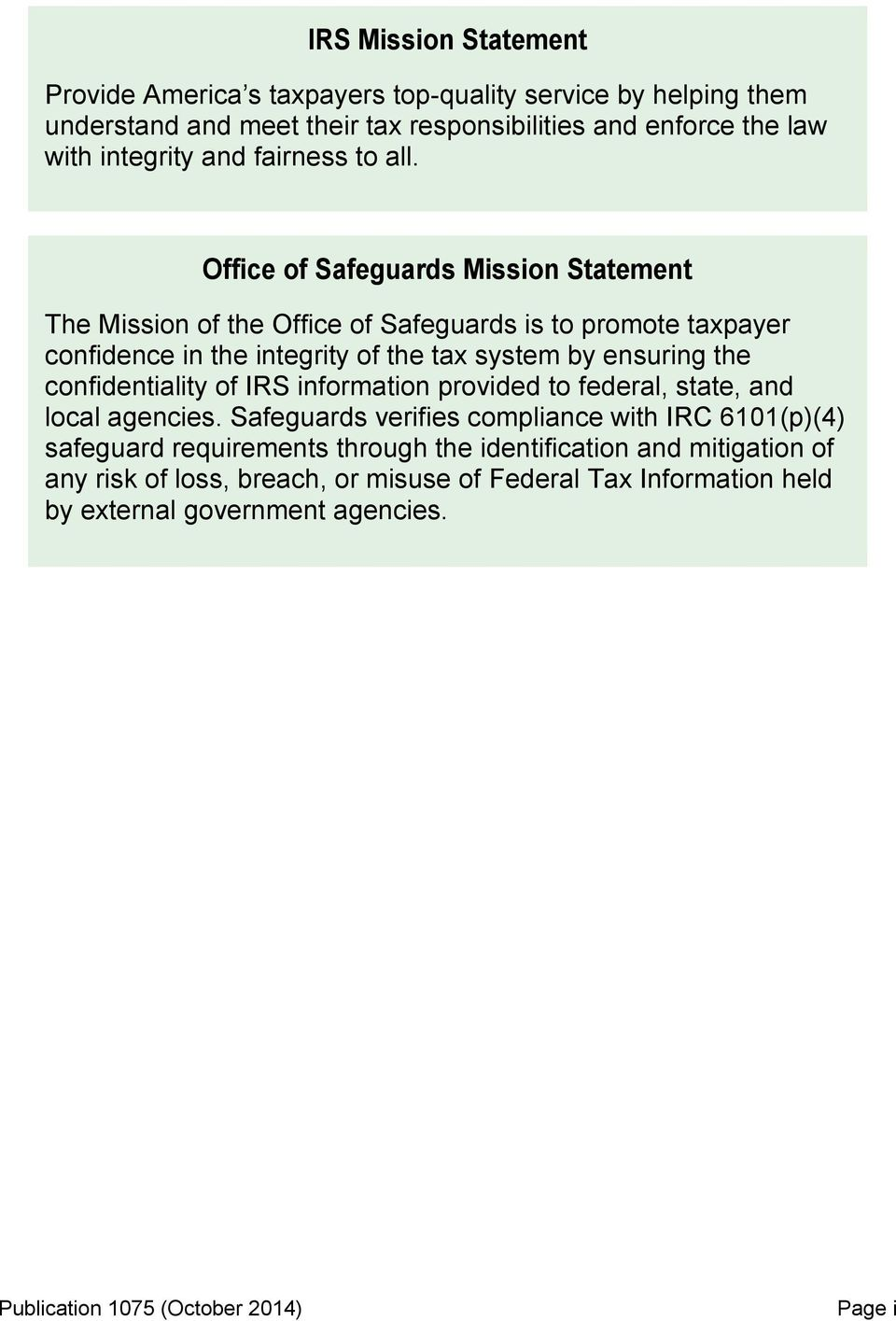 Publication 1075 tax information security guidelines for federal office of safeguards mission statement the mission of the office of safeguards is to promote taxpayer falaconquin