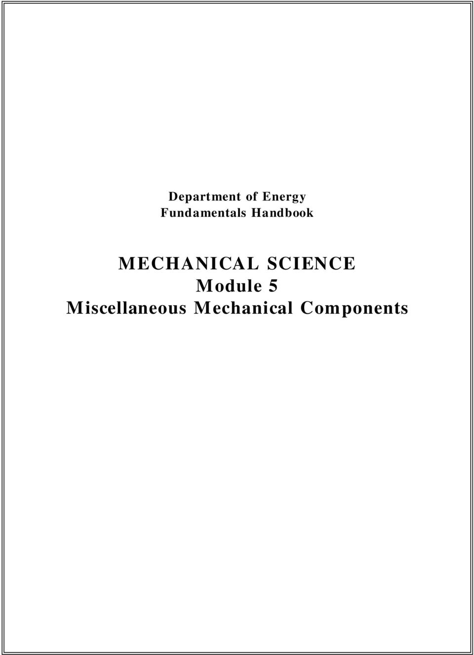 MECHANICAL SCIENCE Module