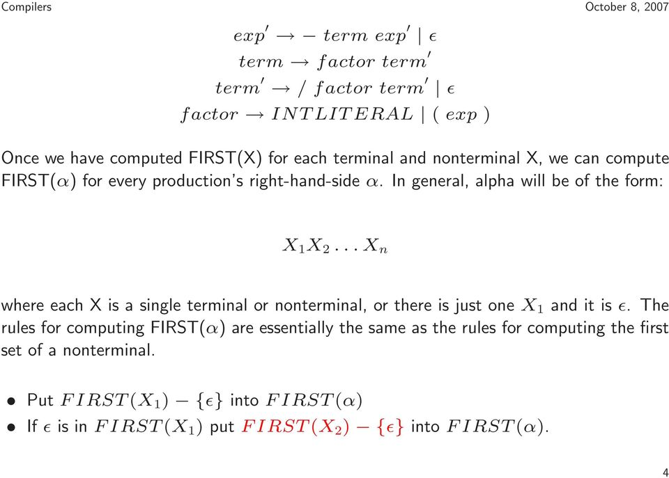 .. X n where each X is a single terminal or nonterminal, or there is just one X 1 and it is ǫ.