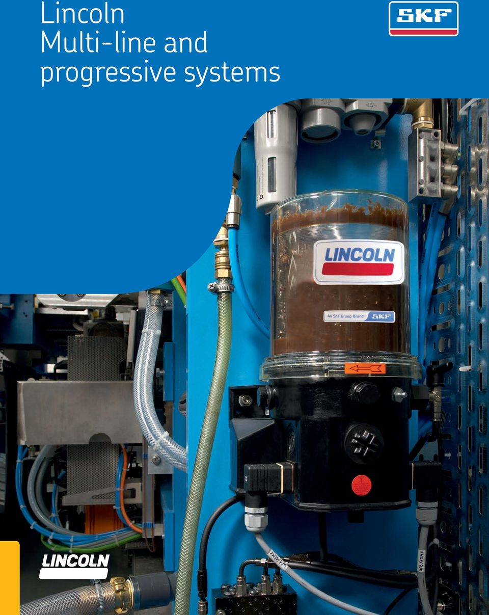 lincoln multi line and progressive systems pdf productivity industry leader continually satisfying our customers the world s best lubrication equipment and pumping systems has made lincoln the
