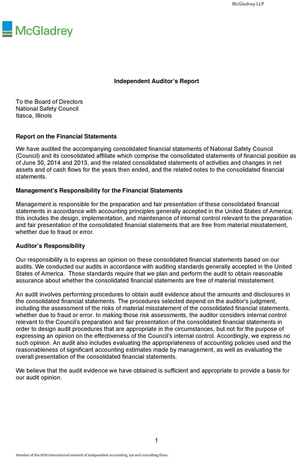 statements of National Safety Council (Council) and its consolidated affiliate which comprise the consolidated statements of financial position as of June 30, 2014 and 2013, and the related