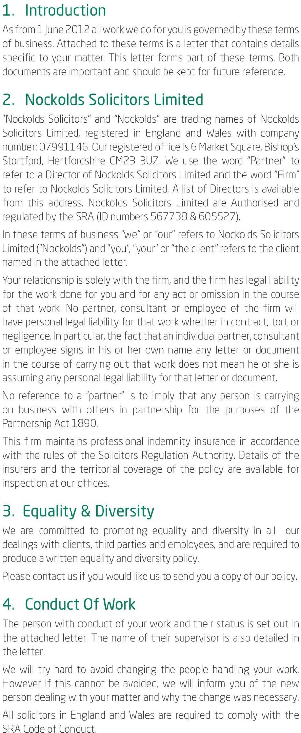 Nockolds Solicitors Limited Nockolds Solicitors and Nockolds are trading names of Nockolds Solicitors Limited, registered in England and Wales with company number: 07991146.