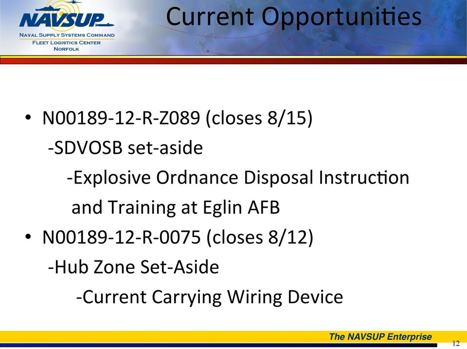 Instruc>on and Training at Eglin AFB N00189-12- R- 0075