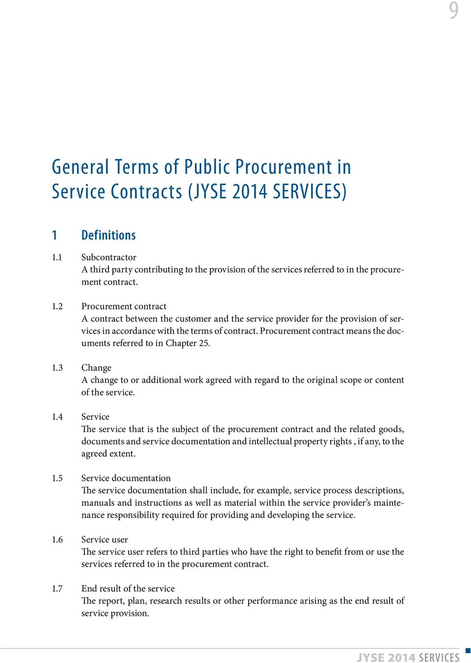 Procurement contract means the documents referred to in Chapter 25. 1.