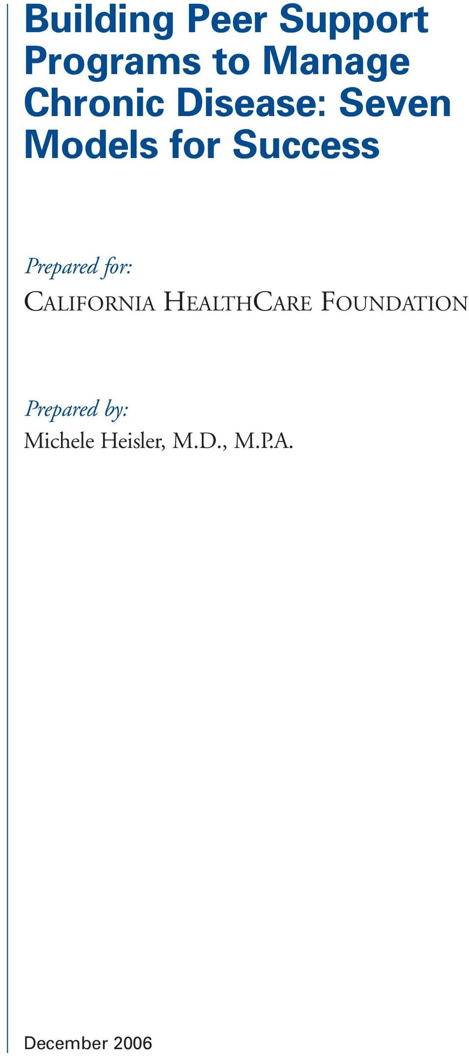 Prepared for: CALIFORNIA HEALTHCARE FOUNDATION