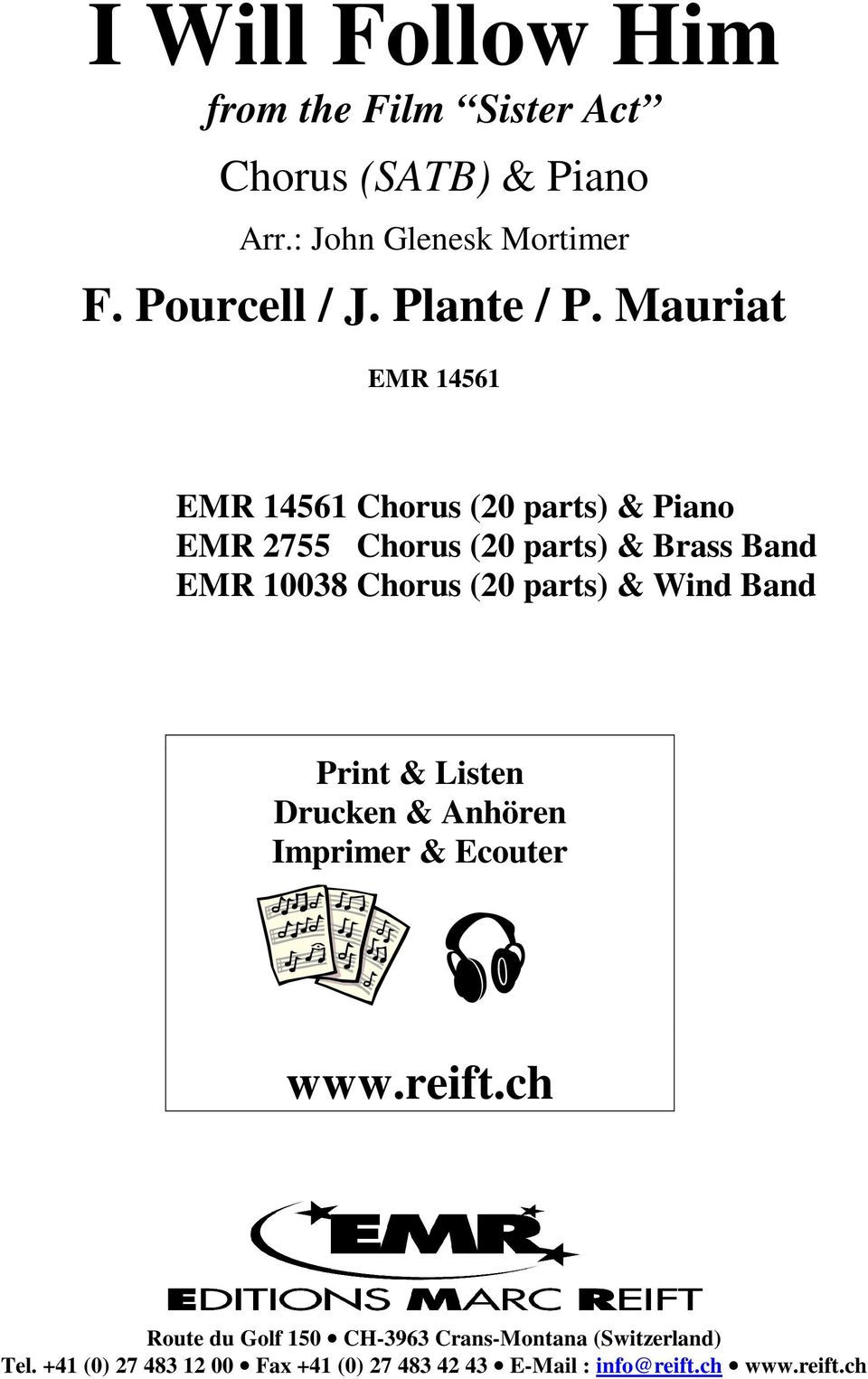 Mauriat Chorus (20 arts) & Piano EMR 2755 Chorus (20 arts) & Brass Band EMR 1008 Chorus (20 arts) &