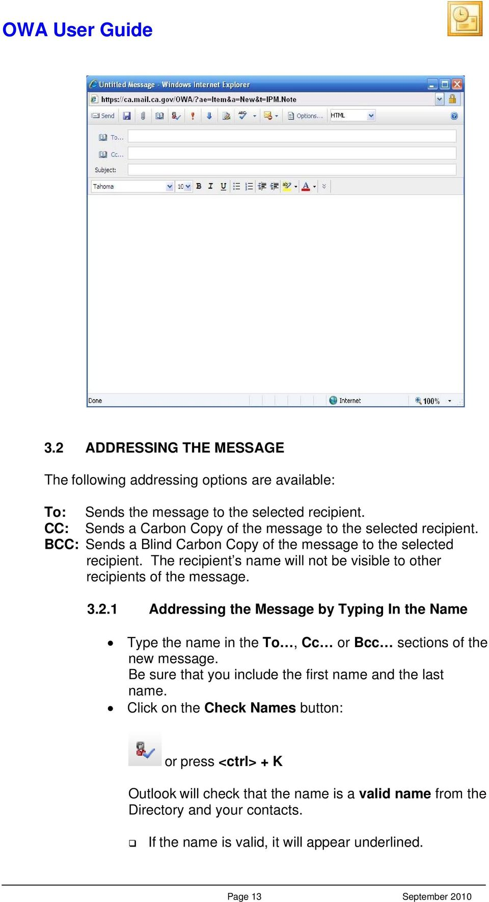 The recipient s name will not be visible to other recipients of the message. 3.2.