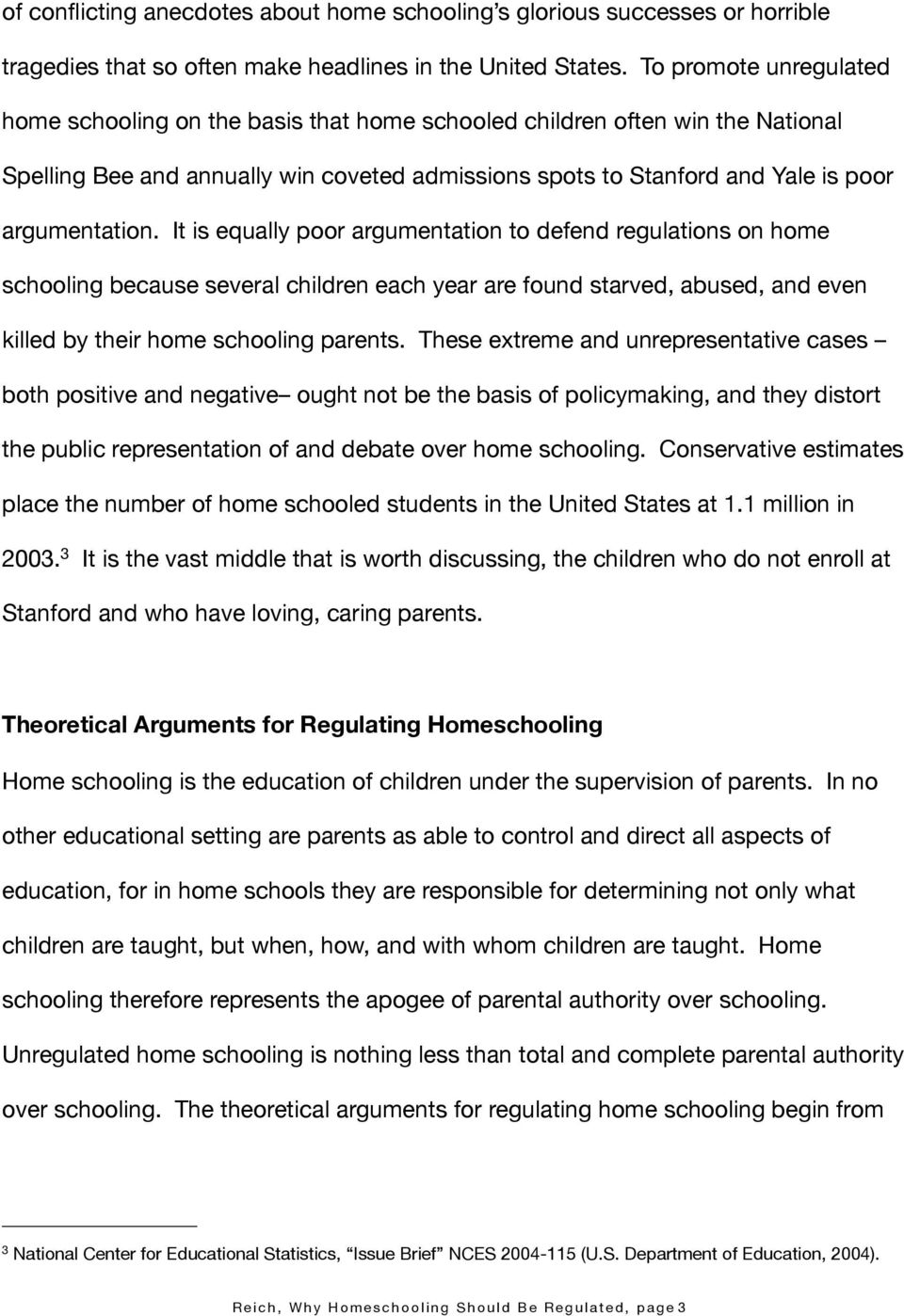 why homeschooling should be regulated pdf it is equally poor argumentation to defend regulations on home schooling because several children each year