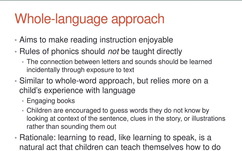 language Engaging books Children are encouraged to guess words they do not know by looking at context of the sentence, clues in the story, or