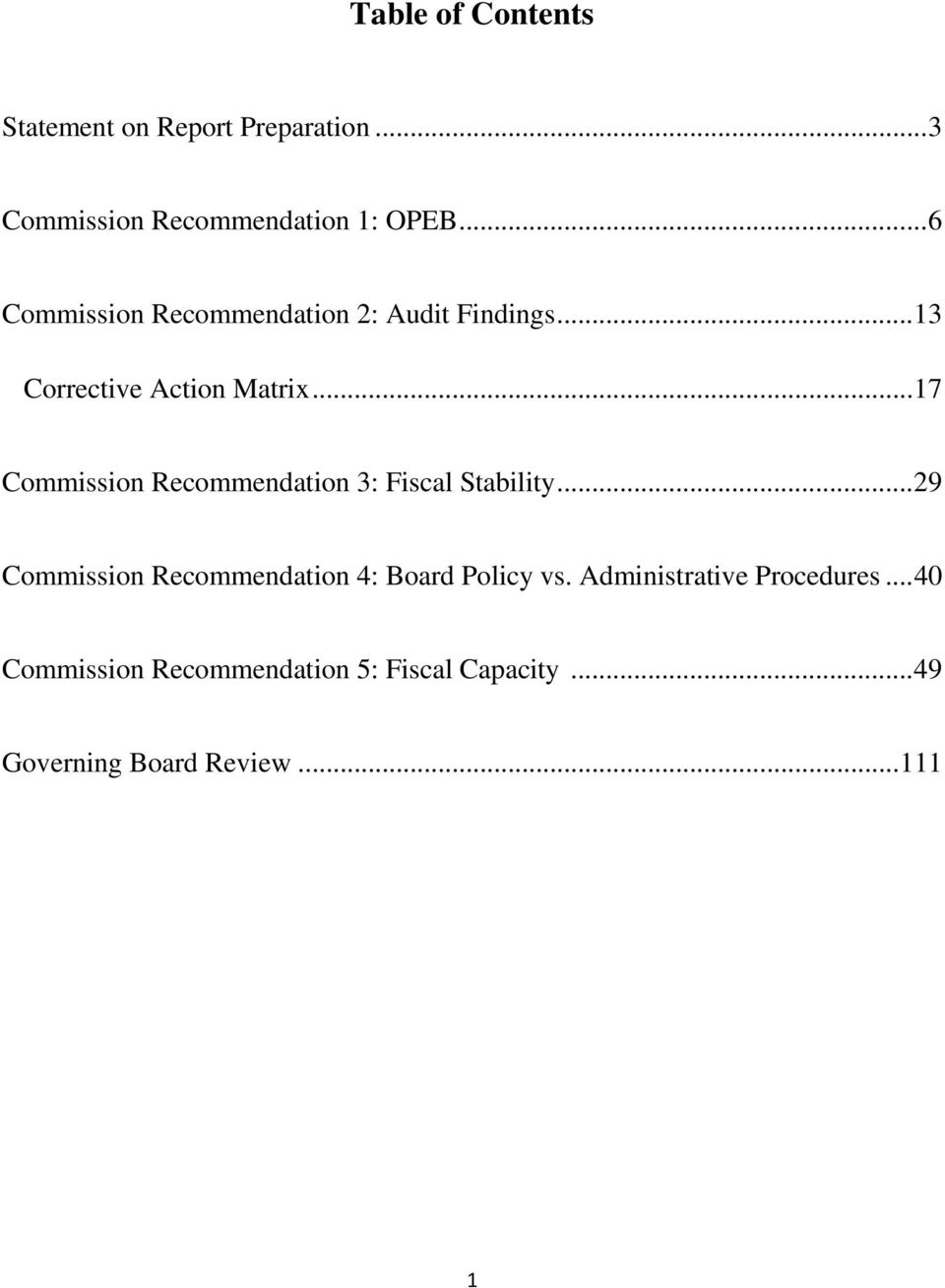 .. 17 Commission Recommendation 3: Fiscal Stability.