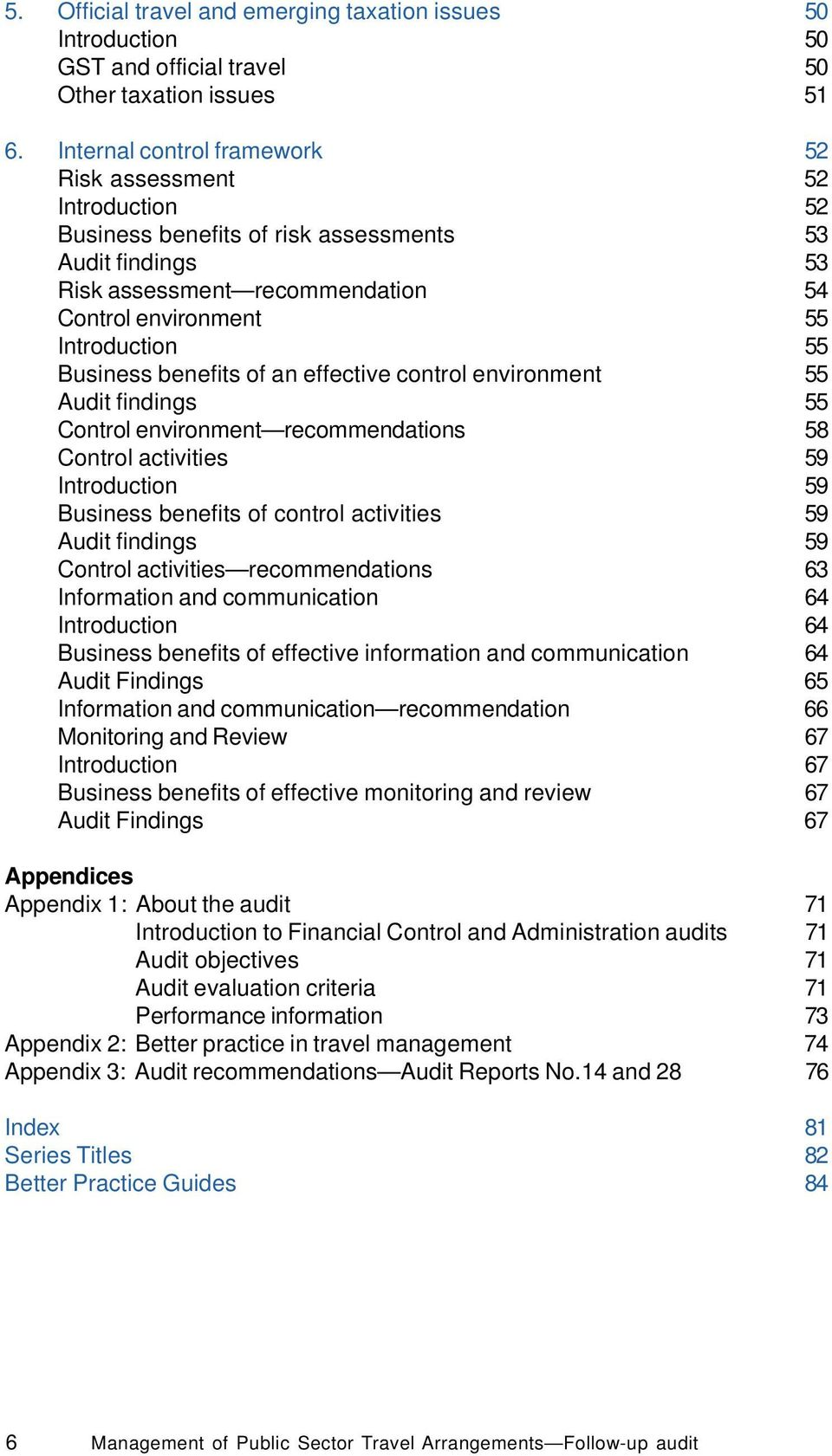 Business benefits of an effective control environment 55 Audit findings 55 Control environment recommendations 58 Control activities 59 Introduction 59 Business benefits of control activities 59