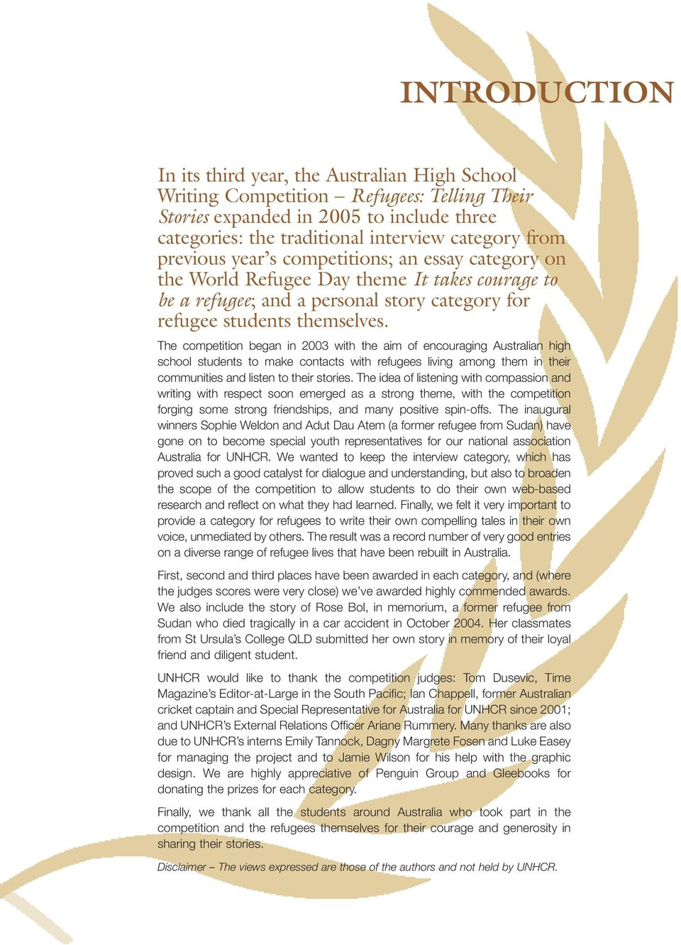 australian refugees essay This essay has been submitted by a law student this is not an example of the work written by our professional essay writers why are asylum seekers becoming an issue.