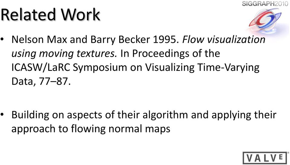 In Proceedings of the ICASW/LaRC Symposium on Visualizing