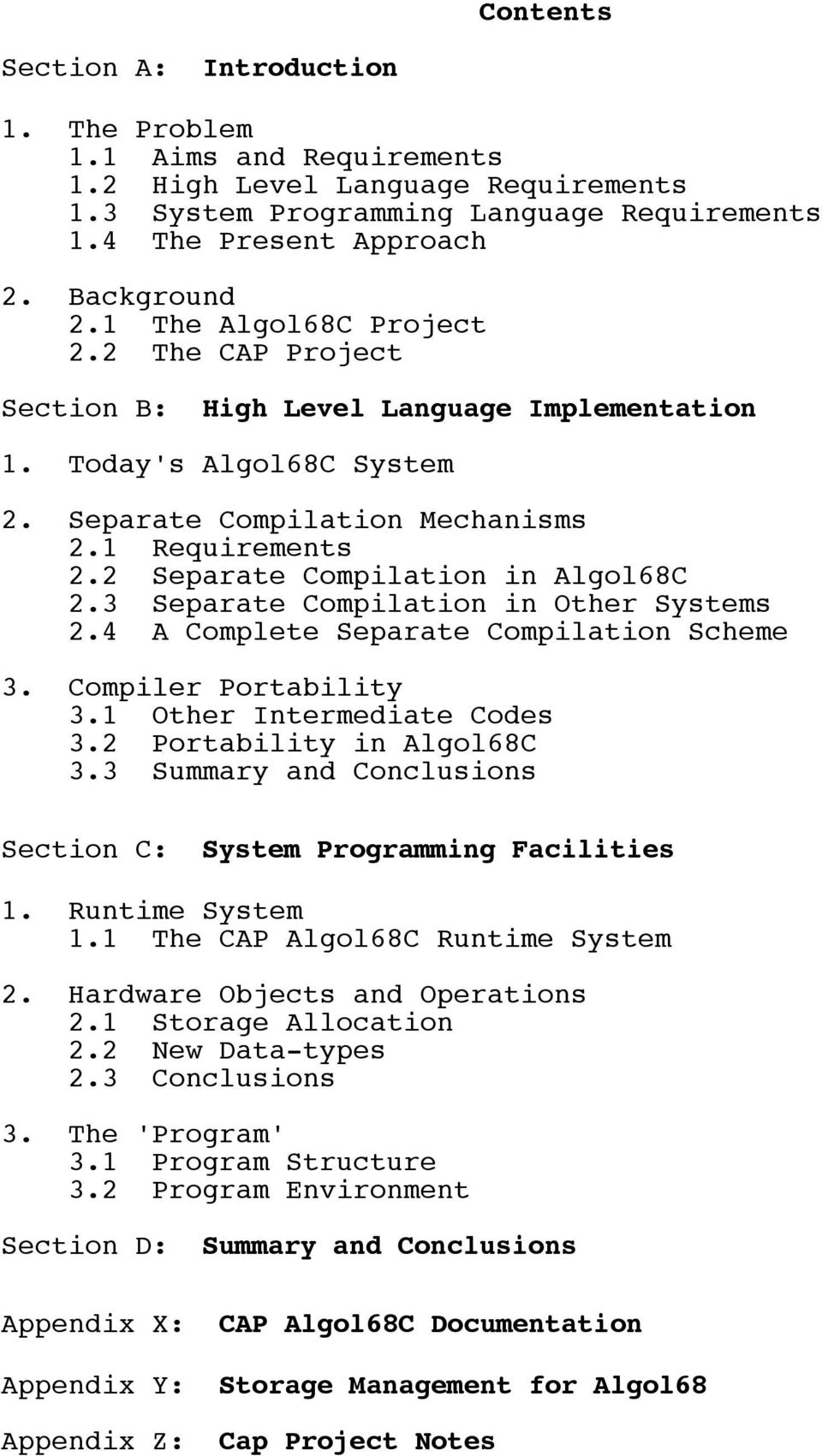 2 Separate Compilation in Algol68C 2.3 Separate Compilation in Other Systems 2.4 A Complete Separate Compilation Scheme 3. Compiler Portability 3.1 Other Intermediate Codes 3.