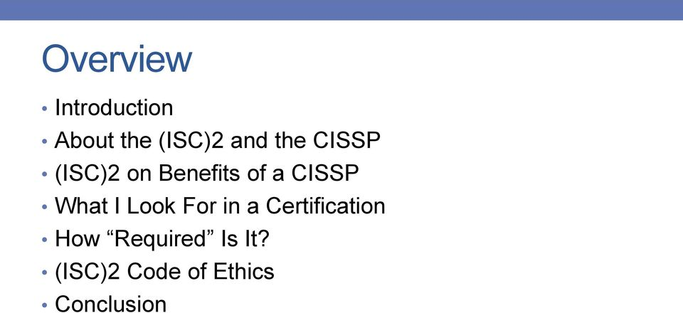 What I Look For in a Certification How