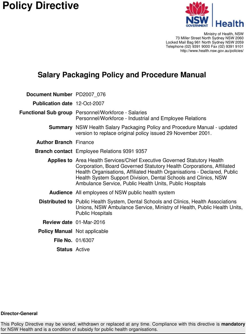 and Employee Relations Summary NSW Health Salary Packaging Policy and Procedure Manual - updated version to replace original policy issued 29 November 2001.
