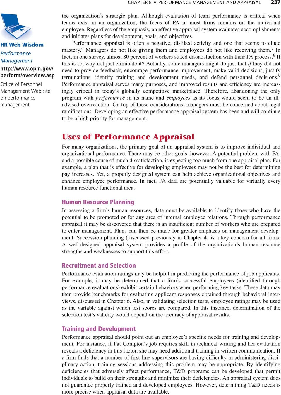 developing performance appraisal system essay When developing performance appraisal criteria,  an essay performance evaluation will ask the manager to provide  behaviorally anchored rating scale (bars.