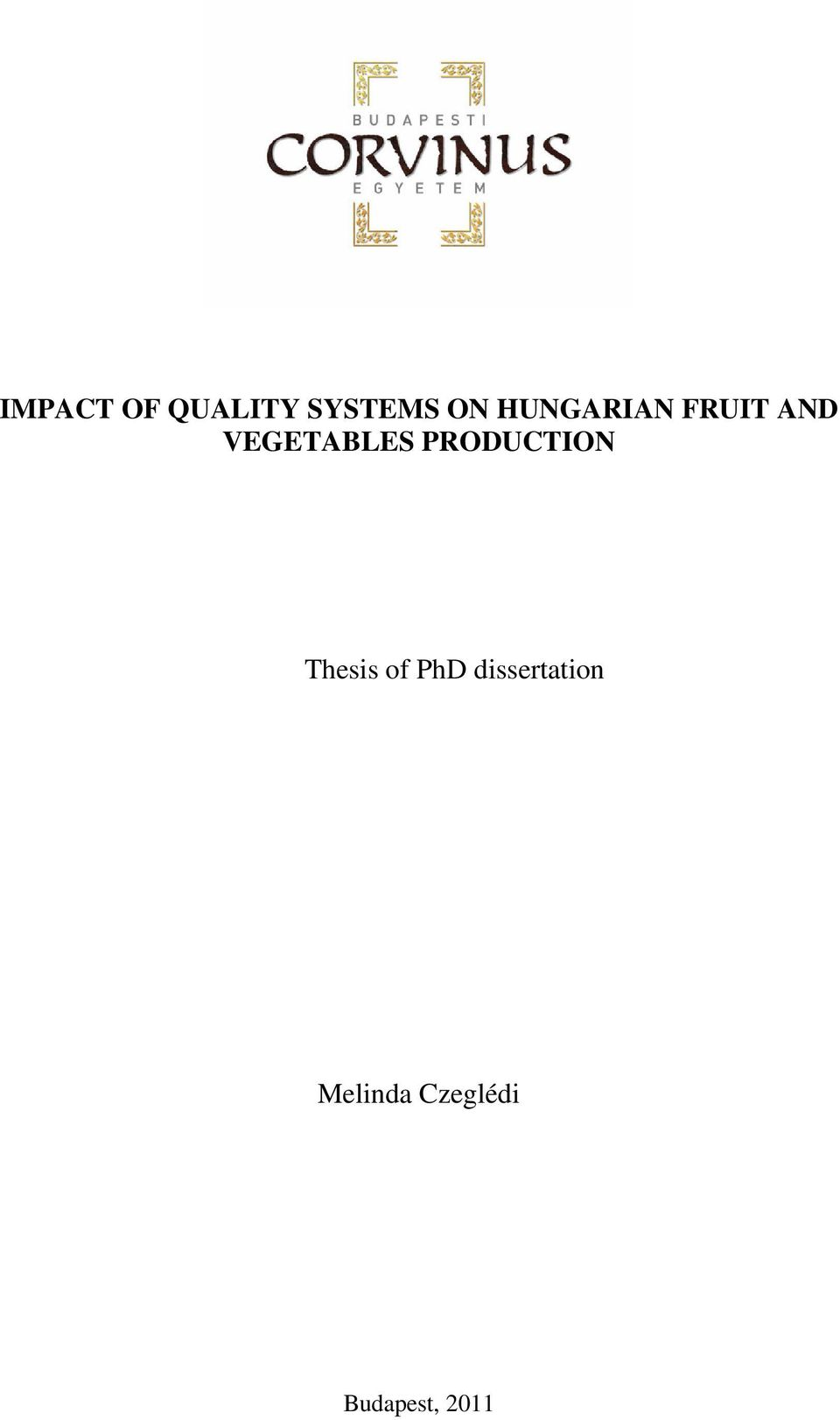 PRODUCTION Thesis of PhD