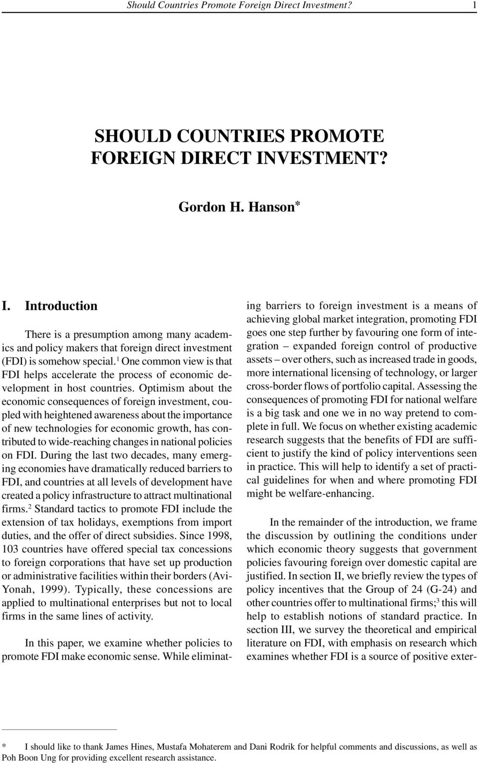 1 One common vew s that FDI helps accelerate the process of economc development n host countres.
