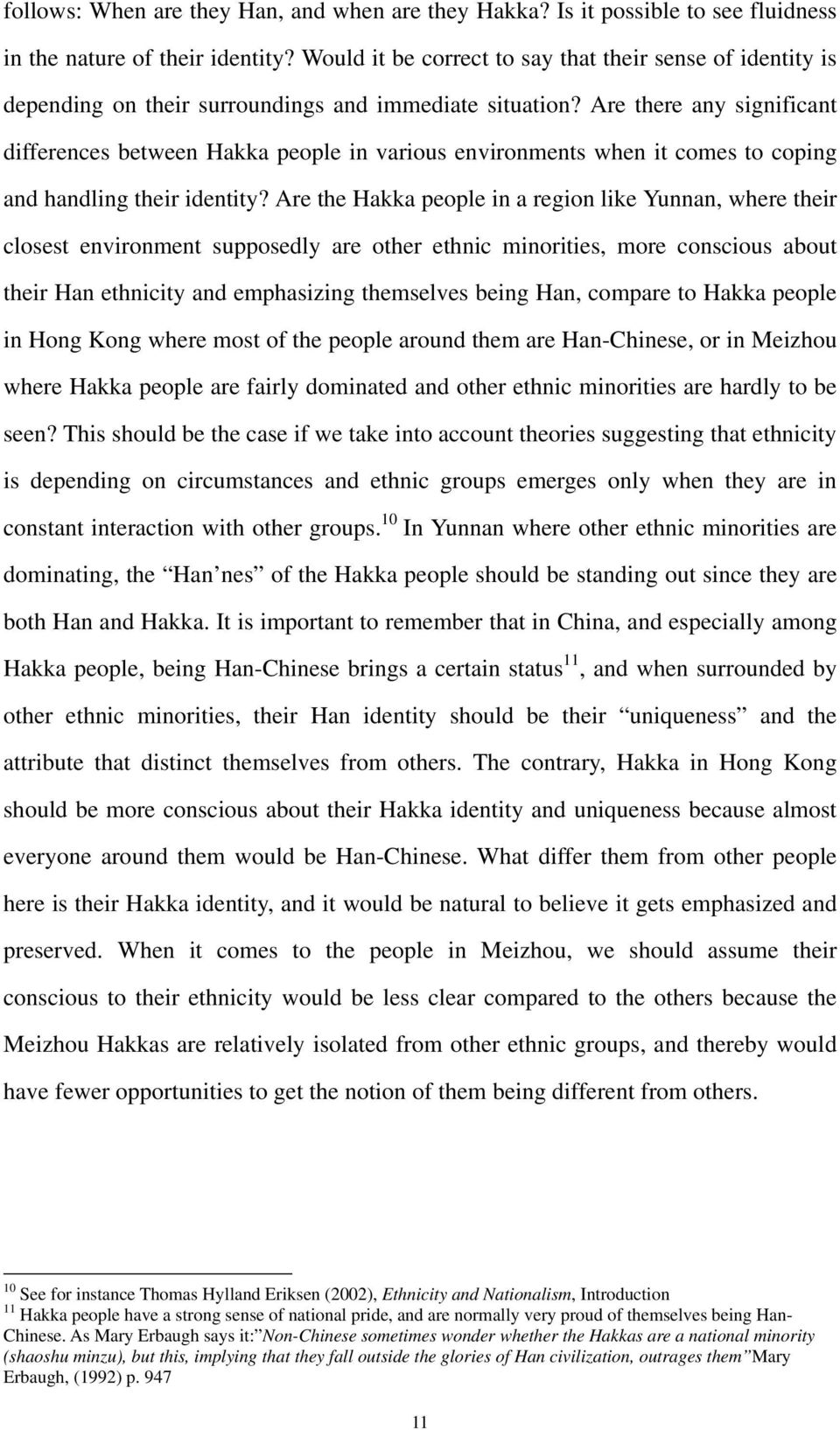 Are there any significant differences between Hakka people in various environments when it comes to coping and handling their identity?