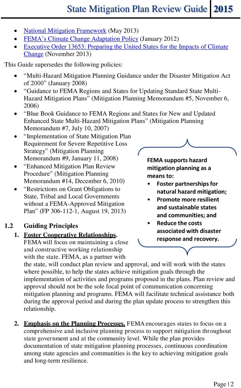 Standard State Multi- Hazard Mitigation Plans (Mitigation Planning Memorandum #5, November 6, 2006) Blue Book Guidance to FEMA Regions and States for New and Updated Enhanced State Multi-Hazard