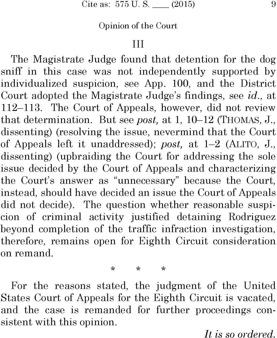 , dissenting) (resolving the issue, nevermind that the Court of Appeals left it unaddressed); post, at 1 2 (ALITO, J.