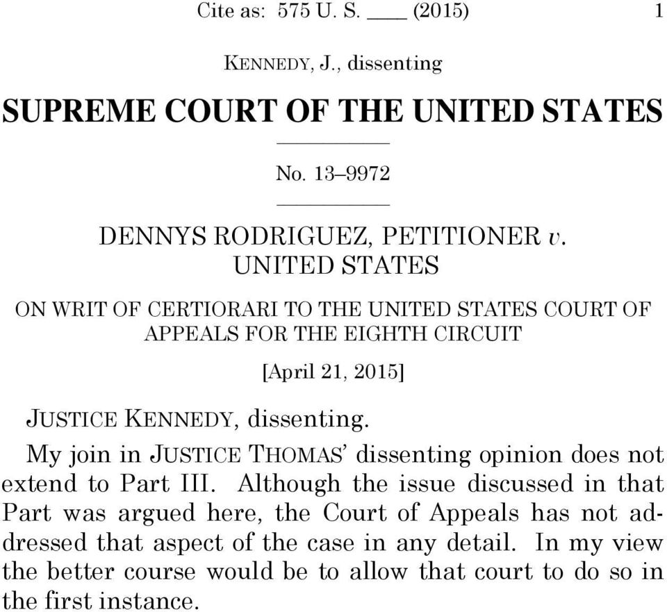 My join in JUSTICE THOMAS dissenting opinion does not extend to Part III.