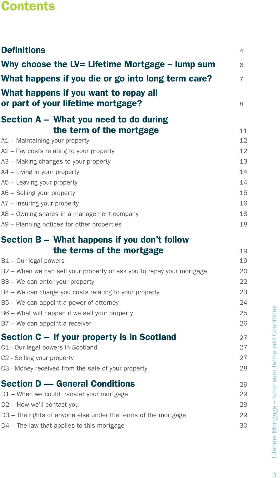 property 14 A5 Leaving your property 14 A6 Selling your property 15 A7 Insuring your property 16 A8 Owning shares in a management company 18 A9 Planning notices for other properties 18 Section B What