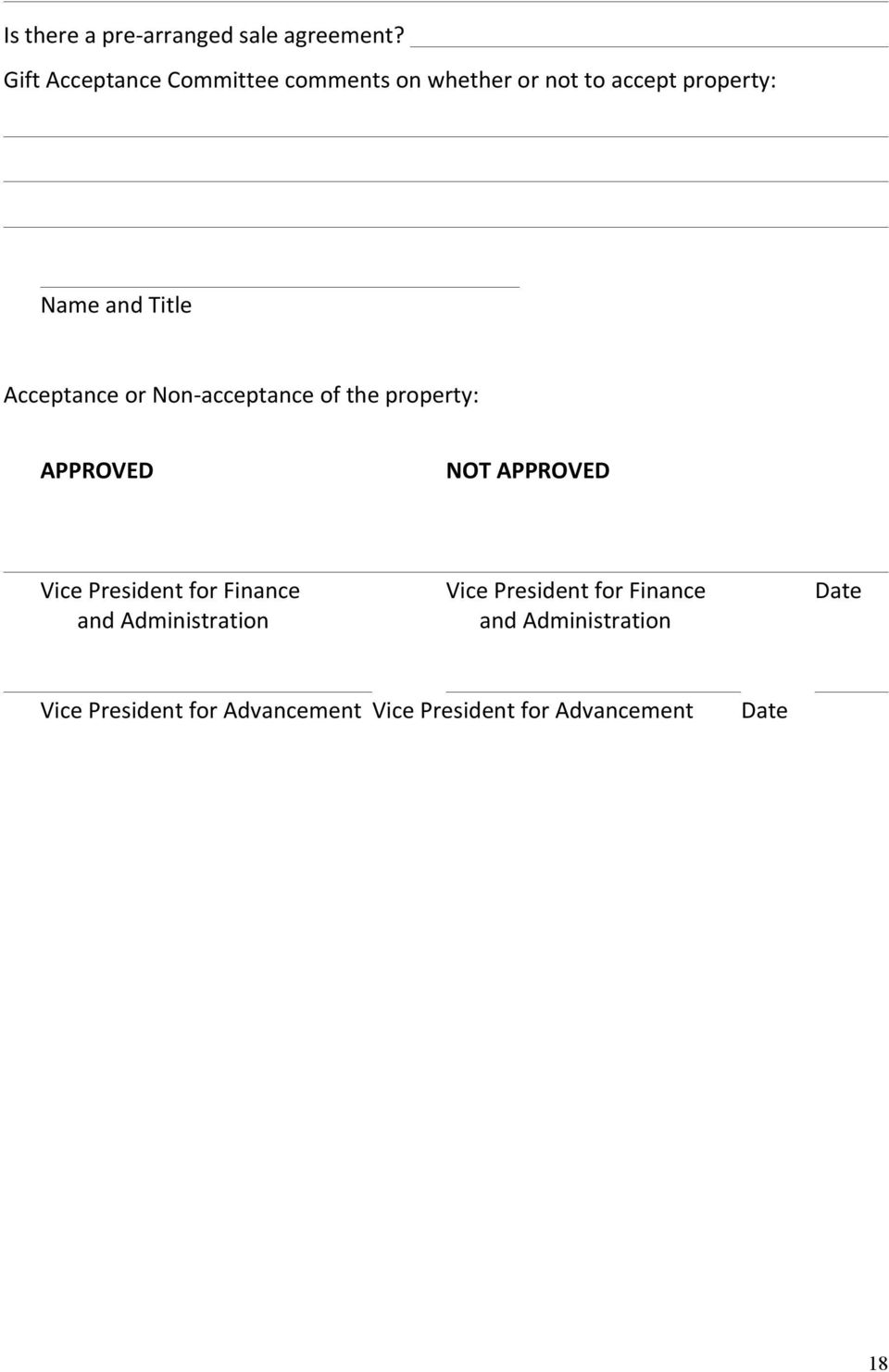 Acceptance or Non- acceptance of the property: APPROVED NOT APPROVED Vice President for