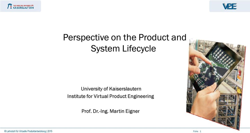 Product Engineering Prof. Dr.-Ing.