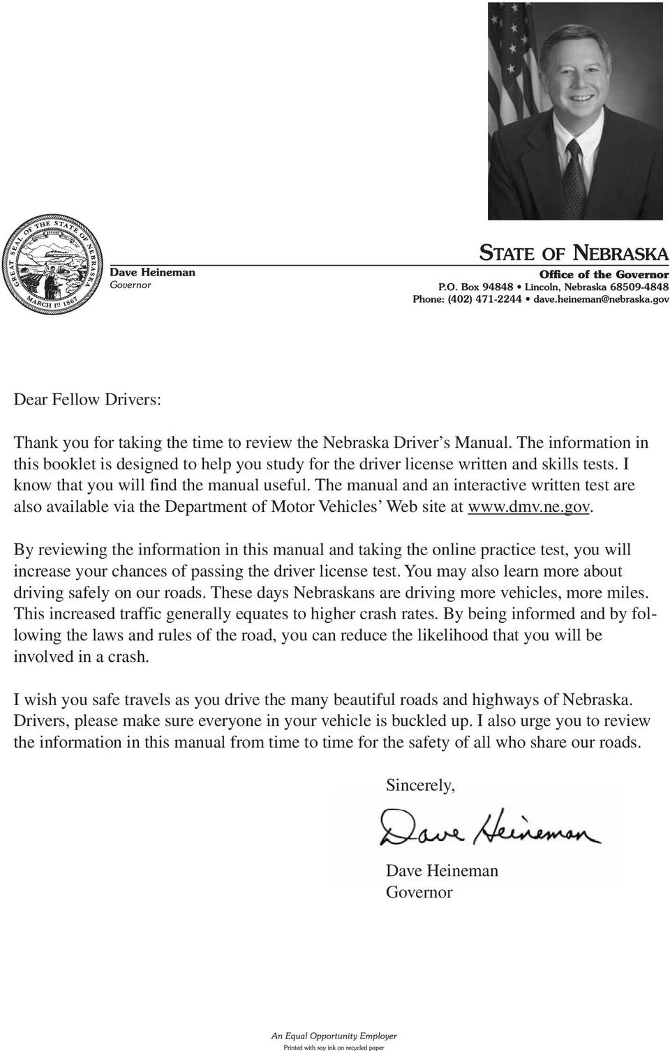 The manual and an interactive written test are also available via the Department of Motor Vehicles Web site at www.dmv.ne.gov.