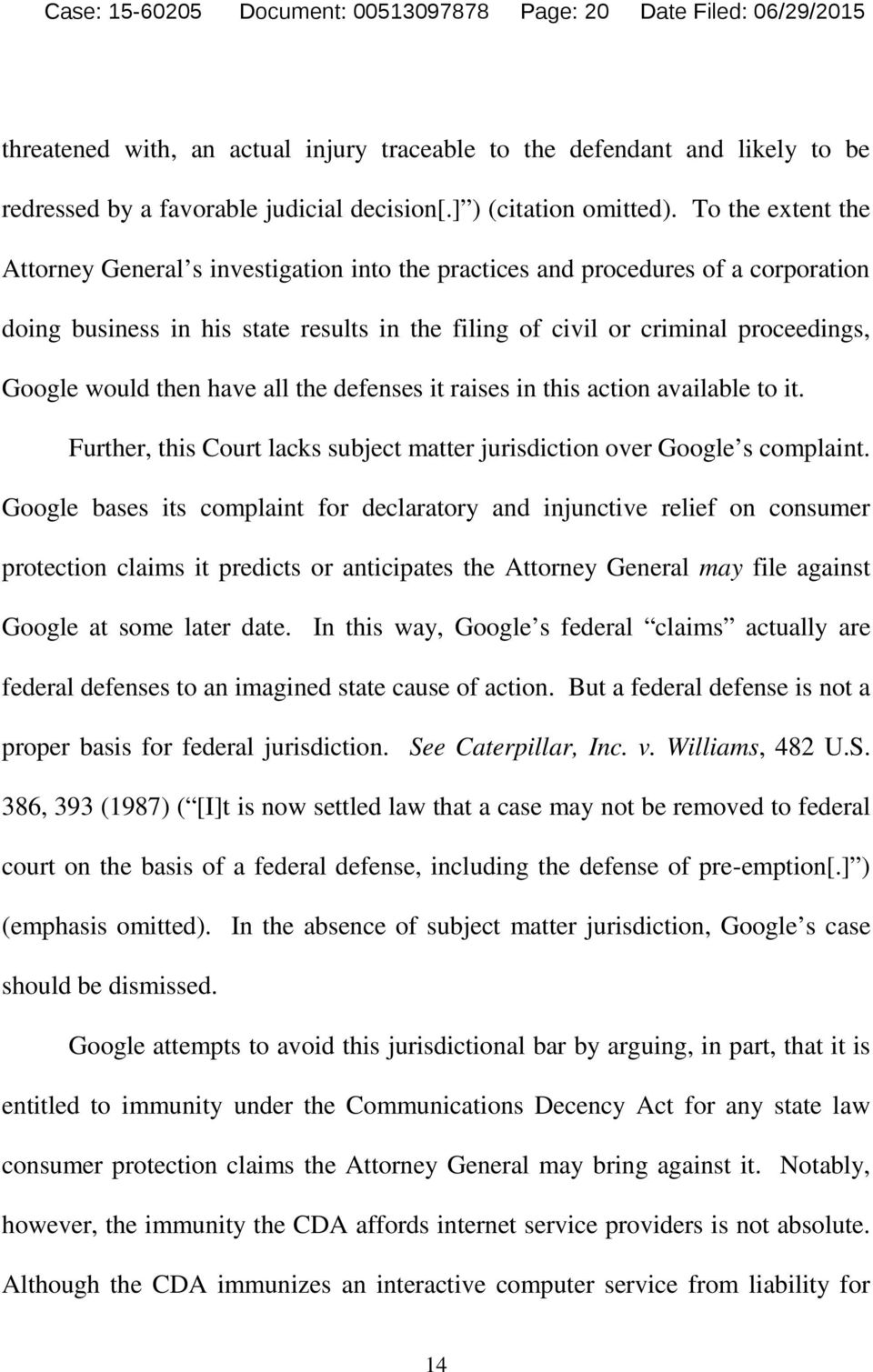To the extent the Attorney General s investigation into the practices and procedures of a corporation doing business in his state results in the filing of civil or criminal proceedings, Google would